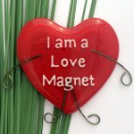 I am a Love Magnet